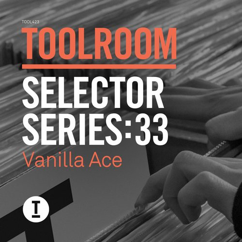 VA - Toolroom Selector Series 33 Vanilla Ace [TOOL42301Z]