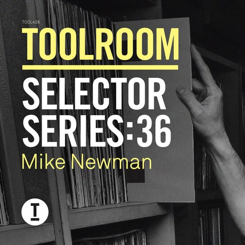 VA - Toolroom Selector Series 36 Mike Newman [TOOL42801Z]