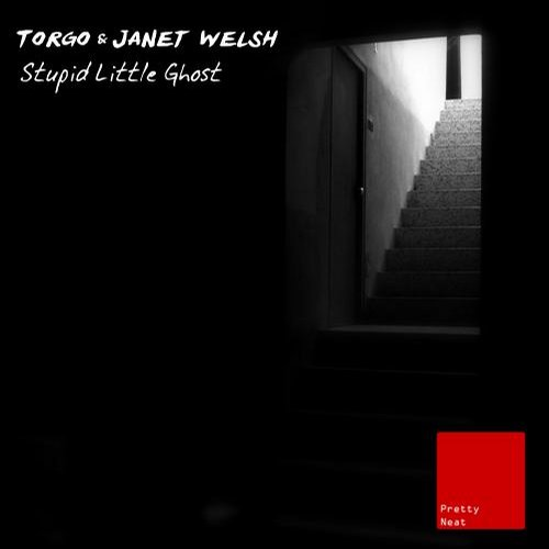 Torgo, Janet Welsh - Stupid Little Ghost [PNR097]