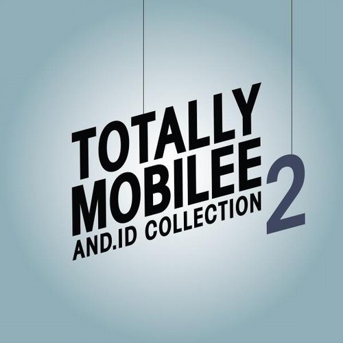 Totally Mobilee – And.Id Collection, Vol. 2 [MOBILEETM07]
