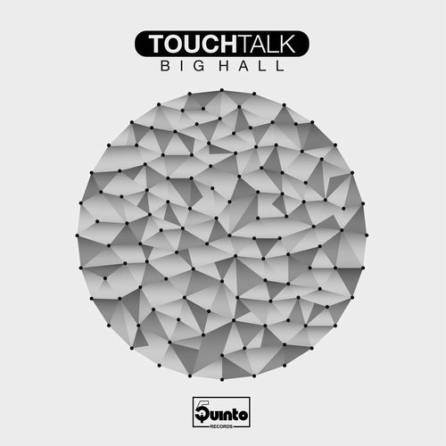 Touchtalk – Big Hall [5R001]