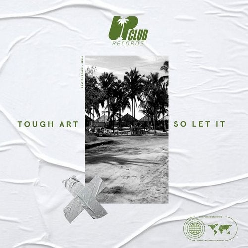 Tough Art - So Let It [UCR167]