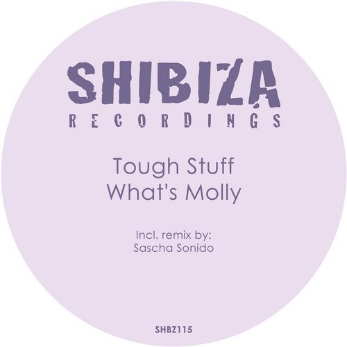 Tough Stuff – What's Molly [SHBZ115]