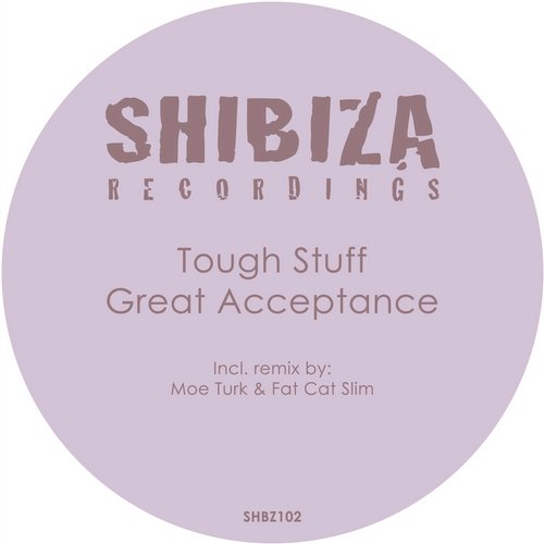 Tough Stuff - Great Acceptance [SHBZ102]
