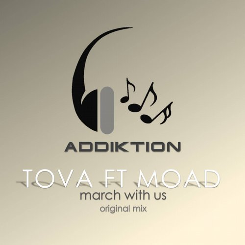 Tova, Moad - March With Us [ADD839]