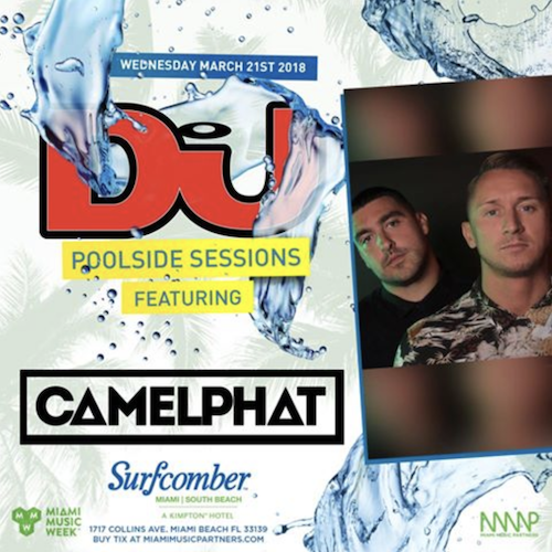 Tracks Played By CamelPhat @ DJ Mag Poolside Sessions Miami 2018