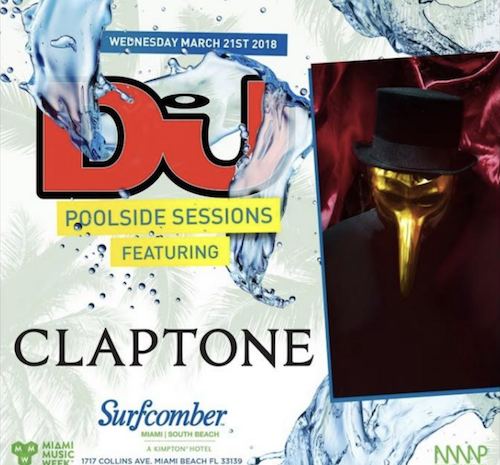 Tracks Played By Claptone @ DJ Mag Poolside Sessions Miami 2018