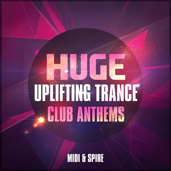 Trance Euphoria Huge Uplifting Trance Club Anthems For REVEAL SOUND SPiRE MiDi SBF SPF