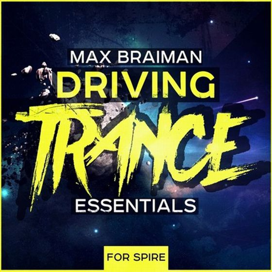 Trance Euphoria Max Braiman Driving Trance Essentials WAV MiDi REVEAL SOUND SPiRE FL STUDiO KiTS
