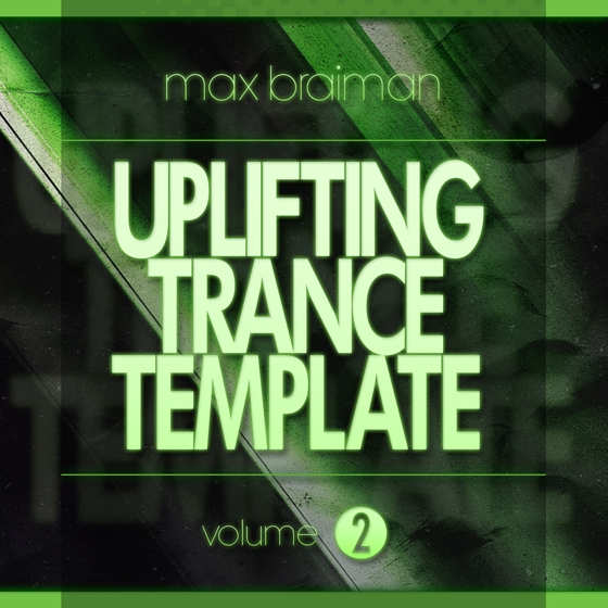 Trance Euphoria Max Braiman Uplifting Trance Template Vol 2 For FL STUDiO