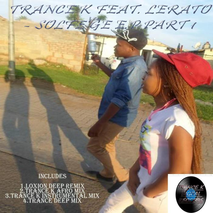 Trance K Feat Lerato - Solfe'ge EP [811868 819402]