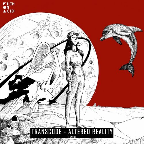 Transcode – Altered Reality [FOA031]