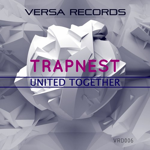 Trapnest - United Together [VRD006]