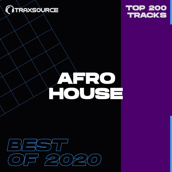 Traxsource Afro House 2020 Best Top 200