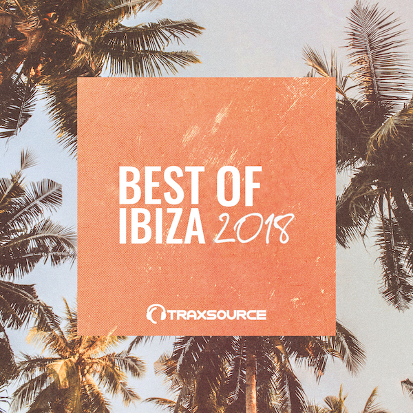 Traxsource Best Of Ibiza 2018 [TT144889]