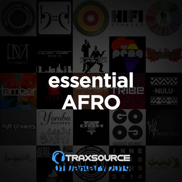 Traxsource Essential Afro House (01 January 2019)