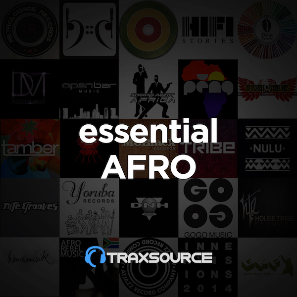 Traxsource Essential Afro House (11 Nov 2019)