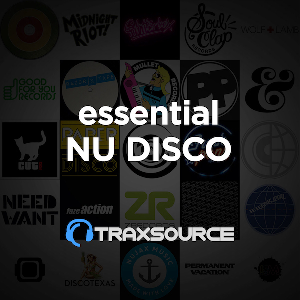 Traxsource Essential Nu Disco (13 Aug 2019)