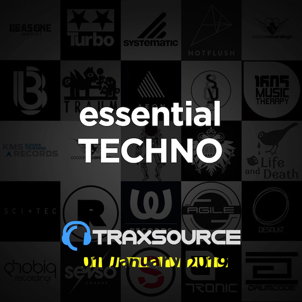 Traxsource Essential Techno (01 January 2019)