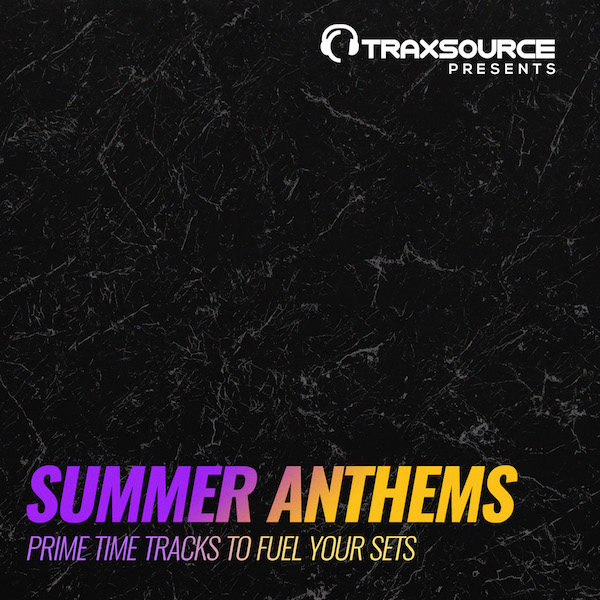 Traxsource Presents Summer Anthems 2018