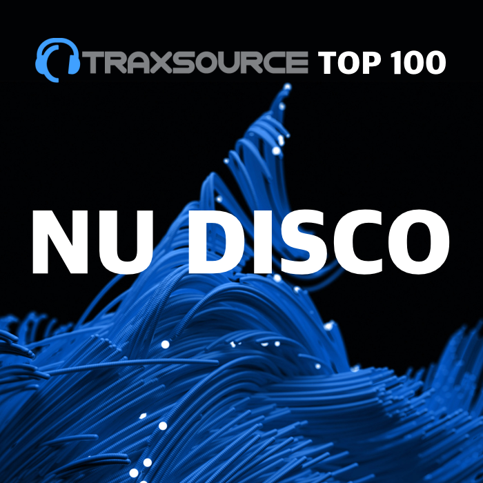 Traxsource TOP 100 NU DISCO INDIE DANCE (24 Nov 2019)