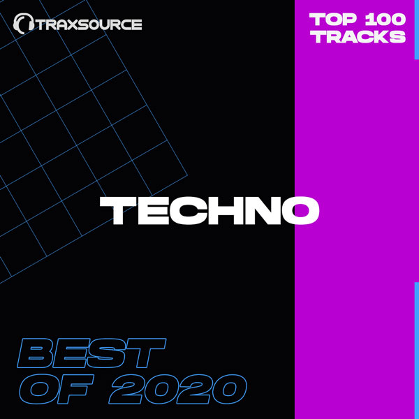 Traxsource Top 100 Techno Best Of 2020
