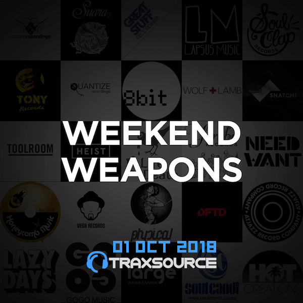 Traxsource Top 100 Weekend Weapons (01 Oct 2018)