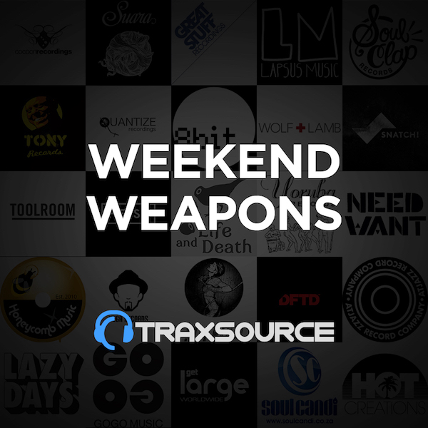 Traxsource Top 100 Weekend Weapons (30 Aug 2019)