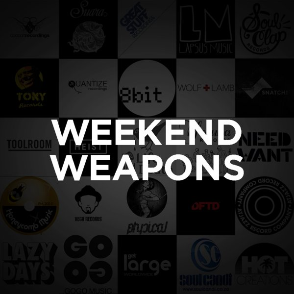 Traxsource Weekend Weapons August 22nd 2016