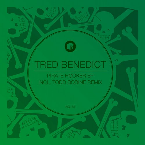 Tred Benedict - Pirate Hooker EP [HIGHGRADE172D]