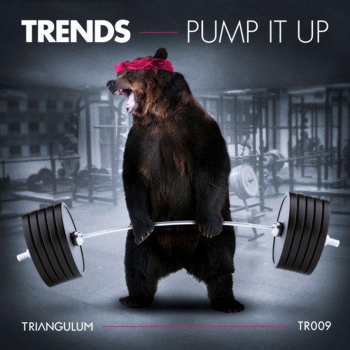 Trends - Pump It Up [TR009]