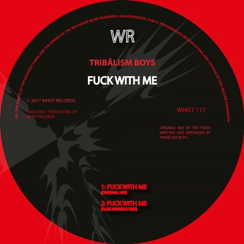 Tribalism Boys - Fuck With Me [WHIST117]