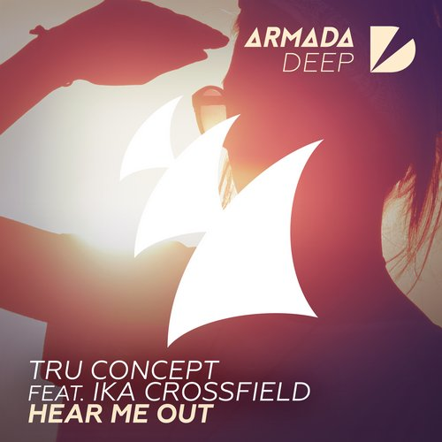 Tru Concept, Ika Crossfield - Hear Me Out [ARDP108]