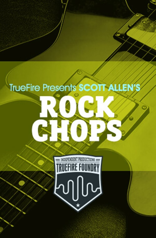 Truefire Foundry Rock Chops