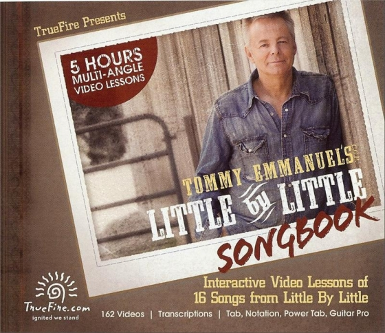 Truefire Little by little 2 Tommy Emmanuel TUTORiAL