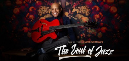 Truefire Mark Whitfield The Soul of Jazz TUTORiAL