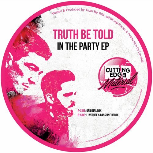 Truth Be Told - In The Party EP [CEM001]