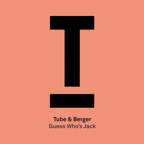 Tube & Berger - Guess Who's Jack [TOOL79501Z]