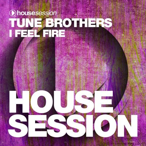 Tune Brothers - I Feel Fire [HSR438]
