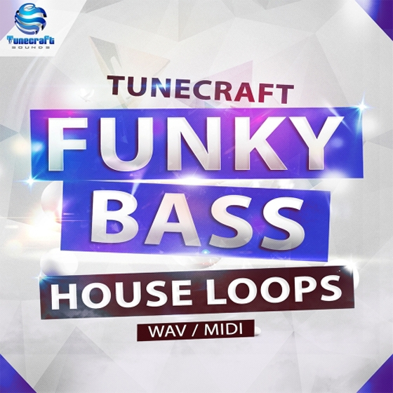 Tunecraft Sounds Funky Bass House Loops WAV MiDi