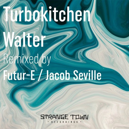 Turbokitchen - Walter [STR035]