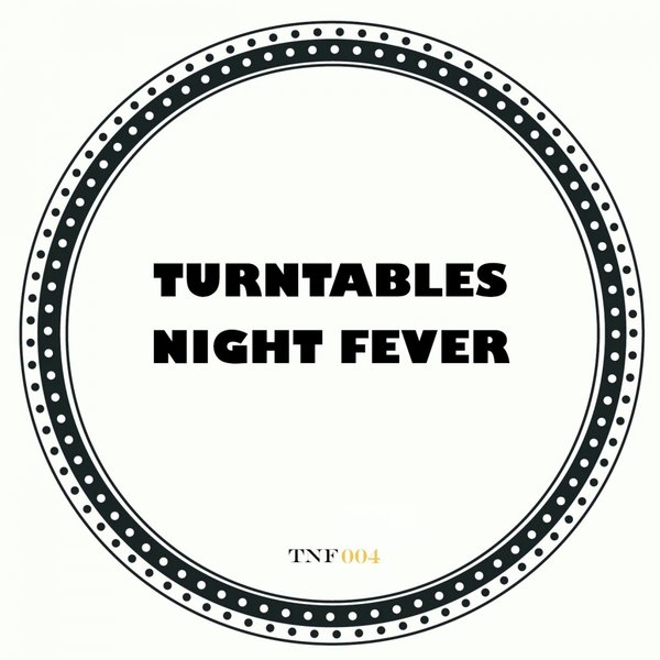 Turntables Night Fever - Pick Up The Phone!