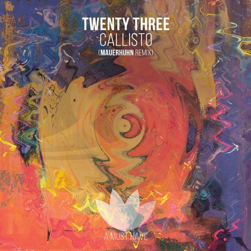 Twenty Three – Callisto [AMH185]