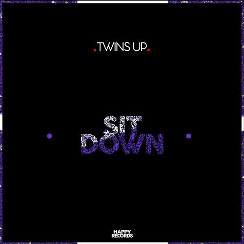 Twins Up - Sit Down EP [HR141]