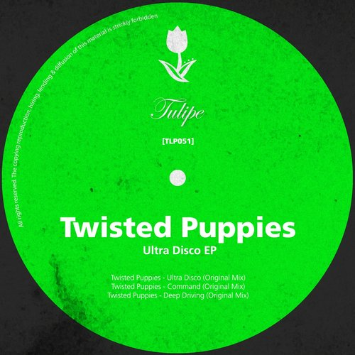 Twisted Puppies - Ultra Disco EP [TLP051]