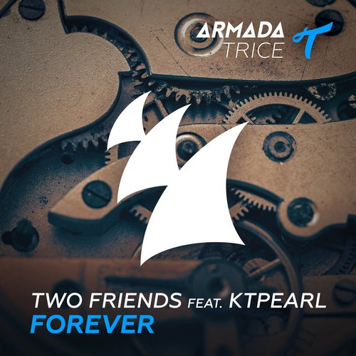 Two Friends, Ktpearl - Forever [ARTR103]