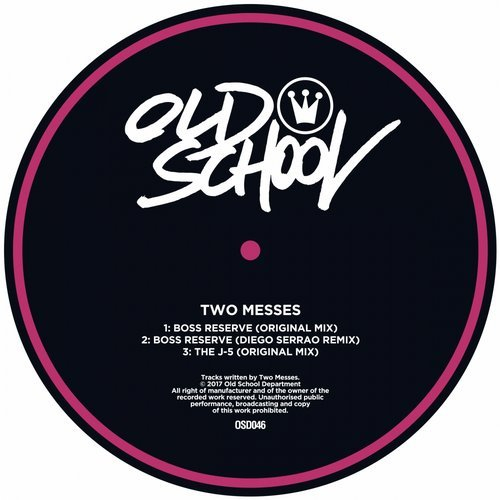 Two Messes – Boss Reserve / The J-5 [OSD046]