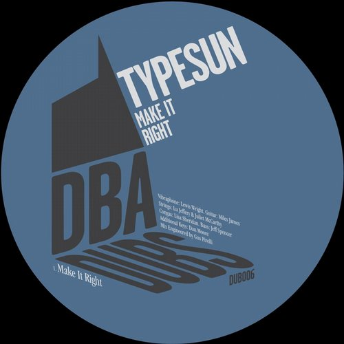 Typesun - Make It Right [DUB006]