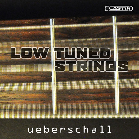 Ueberschall Low Tuned Strings ELASTiK-MAGNETRiXX