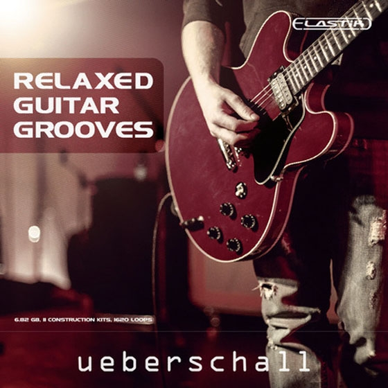 Ueberschall Relaxed Guitar Grooves For ELASTiK